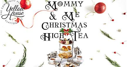 Santa, Mommy & Me Christmas High Tea tickets