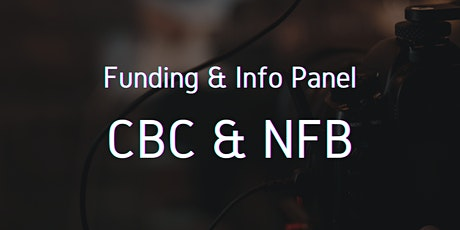 #Digi60 Info and Funding Panel: CBC & NFB tickets