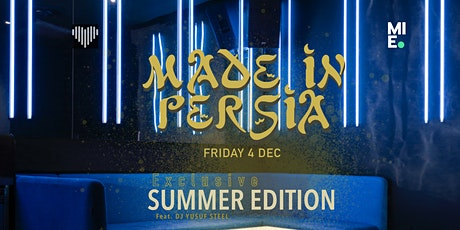 Made In Persia - Exclusive Summer Edition tickets