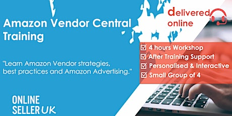 [ REMOTE / ONLINE ] Amazon Vendor Central Training Course tickets