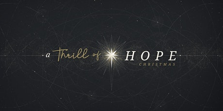 Christmas Eve : A Thrill of Hope tickets