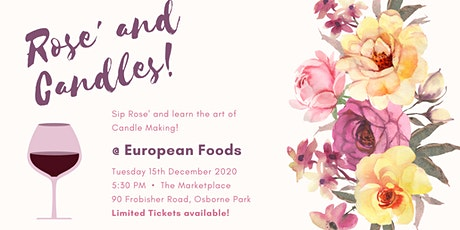 ROSE' + CANDLE MAKING tickets