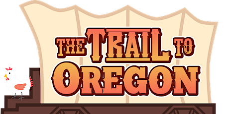 "Ghost Light Theatricals ""The Trail to Oregon"" tickets"