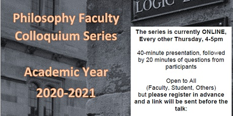 Philosophy Faculty Colloquium Series, 2020-2021 biglietti