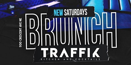 ATL'S #1 SATURDAY BRUNCH EXPERIENCE! SATURDAY 1-9PM  @ THE ALL NEW TRAFFIK! tickets