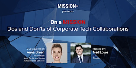 On a MISSION: Dos and Don'ts of Corporate-Tech Collaborations tickets