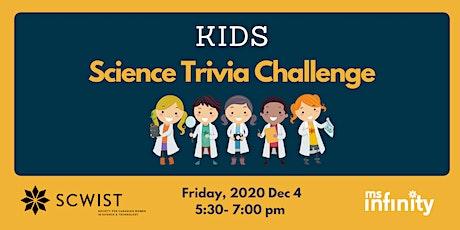 Kids' Science Trivia Challenge tickets