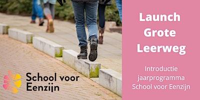 Launch Grote Leerweg