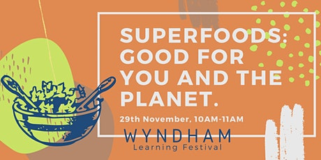 Super Foods: Good For You & The Planet tickets