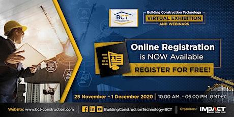 Building Construction Technology Virtual Exhibition & Webinars - BCT tickets