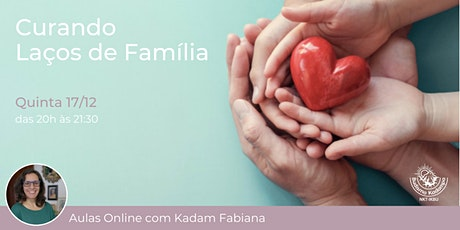 Curando Laços de Família ingressos