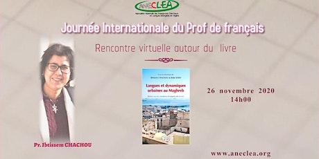 """Rencontre avec Pr. CHACHOU """"Langues et dynamiques urbaines au Maghreb"""" billets"""