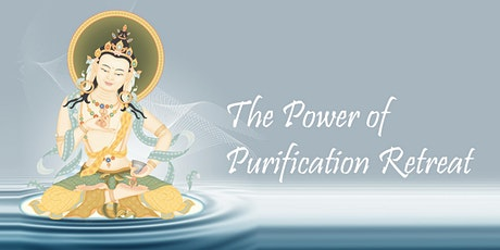 The Power of Purification Retreat tickets