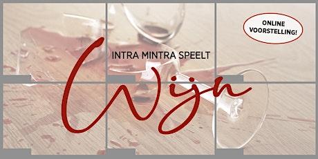 Intra Mintra speelt: Wijn tickets