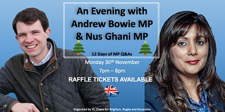 12 Days of MP Q&As with MPs Andrew Bowie & Nus Ghani tickets
