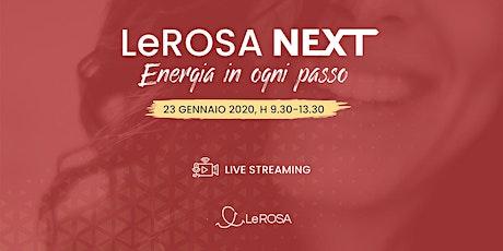 LeROSA NEXT - Energia In Ogni Passo biglietti
