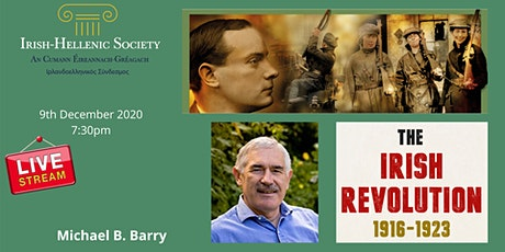 Michael B. Barry: The Irish Revolution 1916-1923 Tickets