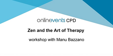 Zen and the Art of Therapy workshop with Manu Bazzano tickets
