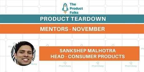 #4 Product Teardown with The Product Folks Tickets