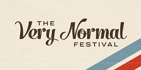VIP Tickets, Very Normal Festival, Fri, Dec 11, 7:35 PM Block of Shows tickets