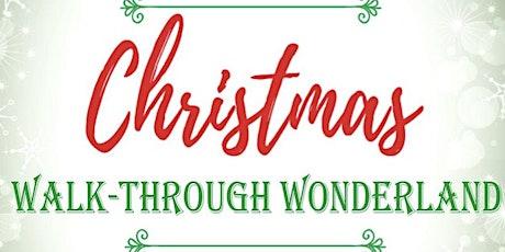 'Christmas Walk-through Wonderland' @ Elim Hope Church