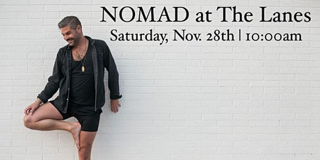 Yoga: NOMAD at The LANES tickets