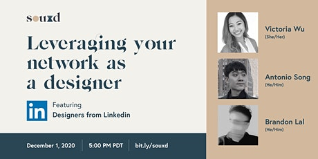 Leveraging your Network as a Designer // hosted by Students of UXD tickets