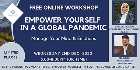 Empower Yourself In A Global Pandemic tickets