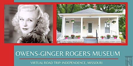 Owens-Ginger Rogers Museum: Virtual Road Trip tickets