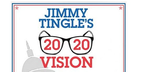 Jimmy Tingle's 2020 Vision - Why would a comedian run for office? tickets
