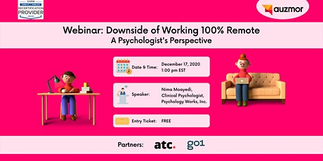 Webinar: Downside of Working 100% Remote, A Psychologist's Perspective tickets