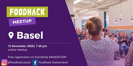 FOODHACK BASEL Virtual Meet- Up : Focus Circle Economy tickets