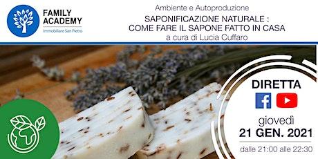 SAPONIFICAZIONE NATURALE :  COME FARE IL SAPONE FATTO IN CASA biglietti