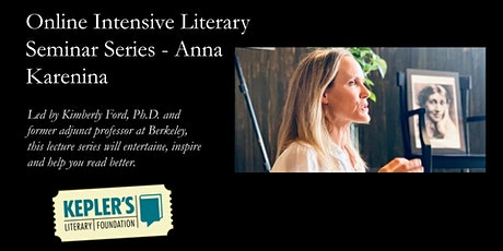 Online Intensive Literary Seminar Series - Anna Karenina tickets