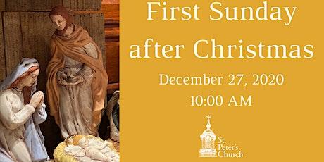 Holy Eucharist - December 27,  2020 tickets