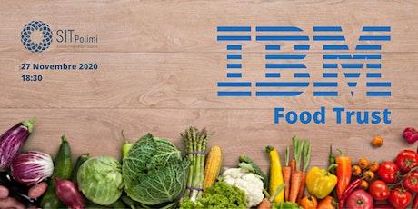 IBM Food Trust: la Filiera globale del cibo garantita dalla Blockchain biglietti