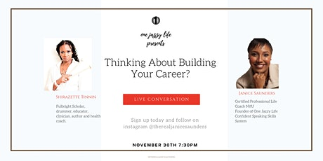 Thinking About Building Your Career? tickets