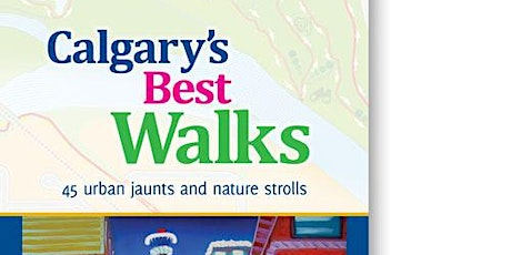 Calgary's Best Walks Expanded: FREE CHRISTMAS LIGHTS Book launch Walk tickets