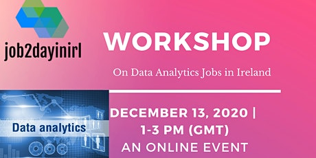 A Workshop on Data Analytics Jobs in Ireland tickets