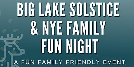Big Lake Solstice & NYE Family Fun Night tickets