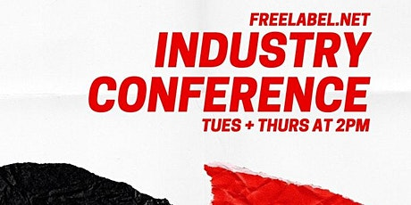 FREELABEL INDUSTRY CONFERENCE CALL tickets