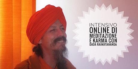 Intensivo Online di Meditazione e Karma con Dada Rainjitananda biglietti