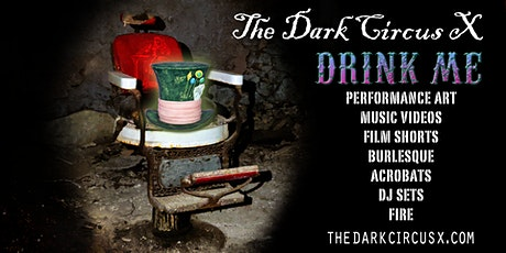 Optic Void presents The Dark Circus X Drink Me tickets