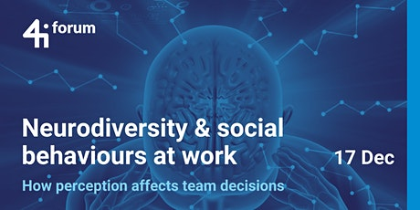 4iforum: Neurodiversity & social behaviours at work tickets