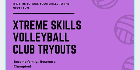 Xtreme Skills Volleyball Club Tryouts RSVP tickets