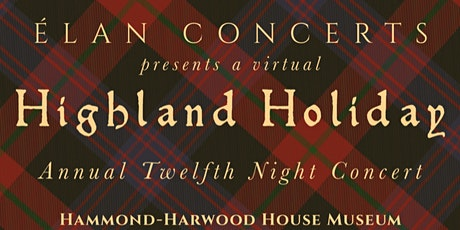 Twelfth Night: A Highland Christmas tickets