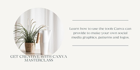Get Creative with Canva Masterclass tickets