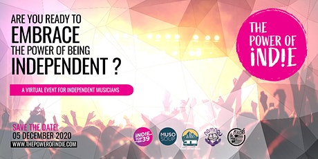The Power of Indie » A virtual event for independent musicians tickets