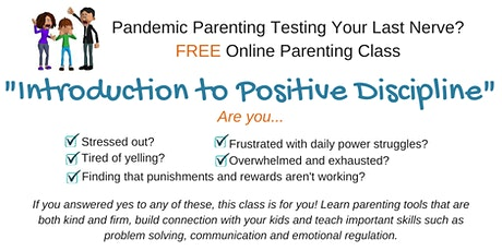 """Learn Positive Parenting Tools! """"Introduction to Positive Discipline"""" Class tickets"""