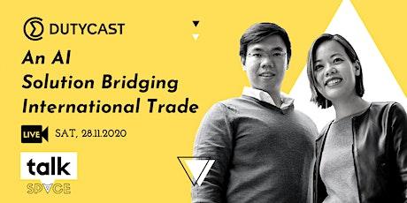 Dutycast: An AI Solution bridging international trade tickets